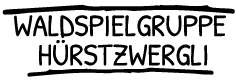Waldspielgruppe Hürstzwergli